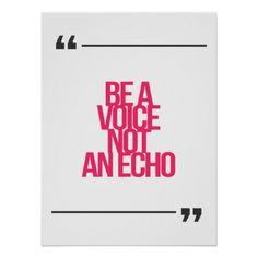 """El diseño hermoso y moderno de cita inspirada y de motivación """"sea una voz no un eco"""". <br> Palabras verdaderas de la vida de la sabiduría de la inspiración y  motivación para cualquier ocasión. <br>Grande como uno mismo-recordatorio o como regalo a un amigo. <br> <br>  <u><b>¿Quiera citas más de motivación y más inspiradas? Visite mi almacén</u></b><br><br> Usted encontrará allí:  <br> - citas inspiradas  <br> - citas de motivación  <br> - citas famosas  <br> - citas del positivo  <br…"""