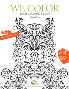 WE COLOR, Adult coloring e-book 23 designs, flowers, mandalas, Owl, therapy for stress, adult coloring pages and sheets, calm coloring