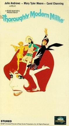 Julie Andrews, Mary Tyler Moore, and Carol Channing in Thoroughly Modern Millie Movies To Watch, Good Movies, George Roy Hill, Carol Channing, Mary Tyler Moore, Theatre Geek, Julie Andrews, Old Soul, Classic Films