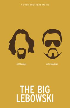The Big Lebowski Big Lebowski Poster, The Big Lebowski, Brothers Movie, Coen Brothers, The Expendables, Stanley Kubrick, Kill Bill, Christopher Nolan, Great Films