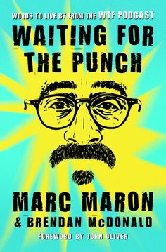 The life and death of a cartel horseman death waiting for the punch words to live by from the wtf podcast marc maron tap to see more great collections of e books fandeluxe Gallery