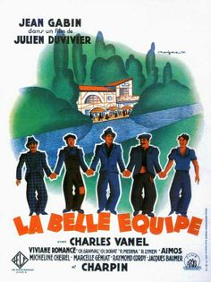 """(1936) Jean Duvivier """"La belle équipe"""" - A group of friends win the national lottery and decide to buy an old estaminet by the river Seine. Refurbishment begins..."""