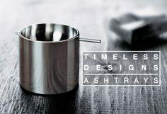 Timeless Designs - Ashtrays