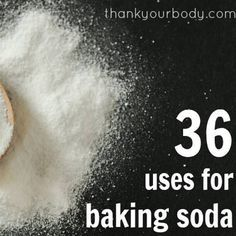 36 uses for baking soda.