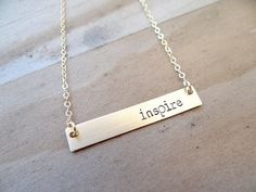 Gold Bar Necklace. Hand Stamped Jewelry.  Inspire, Inspirational, Minimalist, Engraved Necklace.  Layering Bar Necklace, Initial Bar.