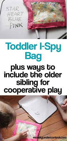 Toddler i-spy bag - plus ways to include the older sibling for some cooperative play #toddlerispybag #toddleractivities #siblingactivities