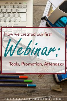 Ever thought about hosting your own webinar? Learn from my first one -- the tools and promotion strategies I used as well as how many people signed up and attended.