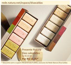 Presente Natura Ekos Sabonetes com desconto EXCLUSIVO da Rede Natura Diva Caldas *Cupom PRESENTEOUTUBRO válido até 10/10/16