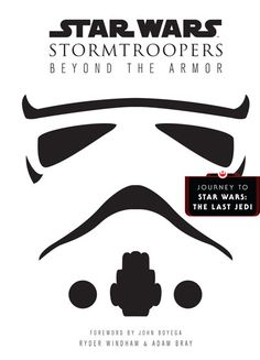 Star Wars Stormtroopers Beyond the Armor Book Review 4/5 stars