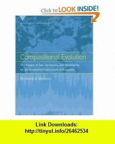 Compositional Evolution The Impact of Sex, Symbiosis, and Modularity on the Gradualist Framework of                 Evolution (Vienna Series in Theoretical Biology) (9780262232432) Richard A. Watson , ISBN-10: 026223243X  , ISBN-13: 978-0262232432 ,  , tutorials , pdf , ebook , torrent , downloads , rapidshare , filesonic , hotfile , megaupload , fileserve
