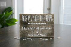 Please remove your shoes sign, shoe-free house sign, no shoes allowed sign by Plankful on Etsy https://www.etsy.com/listing/508613483/please-remove-your-shoes-sign-shoe-free
