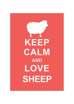 I want this!!!! Keep Calm and Love Sheep Coral custom color by simplygiftsonline, $10.80