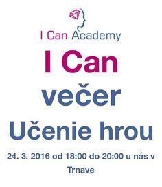Srdečne Vás pozývame na I Can Academy večer :)   http://www.ican.sk/icanvecer/icanvecer11/?utm_content=buffera3673&utm_medium=social&utm_source=facebook.com&utm_campaign=buffer