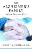 The Alzheimer's Family: Helping Caregivers Cope by Robert Santulli ''85PS