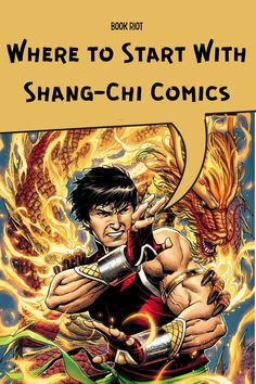 What Shang-Chi comics should you read before the movie arrives? Start here with this reading list of the best options.