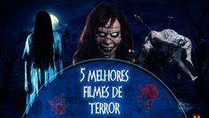 5 MELHORES FILMES DE TERROR -  #HALLOWEEN