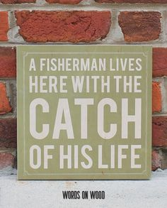 Fisherman-Green :: Great Christmas Gift for Him Words On Wood, Different Signs, Christmas Gifts For Him, Life Words, Silhouette Projects, Sign Quotes, Wedding Signs, Great Gifts, Sayings