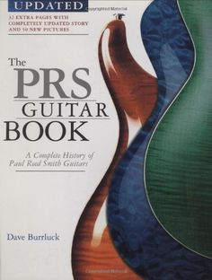 Bestseller Books Online The PRS Guitar Book: A Complete History of the Paul Reed Smith Guitars - 3rd Edition Dave Burrluck $23.1  - http://www.ebooknetworking.net/books_detail-0879308982.html