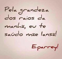 Eparrey, minha mãe!
