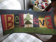 BELIEVE - Kindred Quilts
