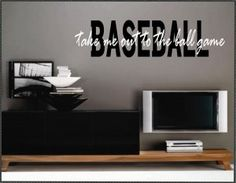 baseball wall quotes | Vinyl Wall Quotes Home Decor Baseball Phrases Take me out...