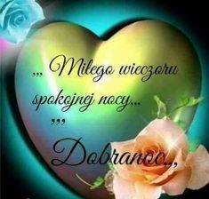Good Night, Good Morning, Humor, Fruit, Friendship Love, Polish, People, Pictures, Nighty Night