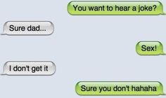 OMG DAD WTF. | 21 Dumb Joke Texts That Are Actually Hilarious