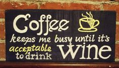 Coffee and wine lovers Expression handpainted on reclaimed wood for kitchen, dining room, den, anywhere! Great gift for anyone! on Etsy, $24.00