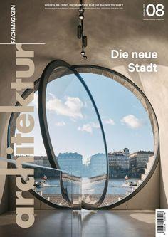 architektur Fachmagazin Ausgabe 8/2020 Airplane View, Design Ideas, Magazine, Cool Stuff, Architecture, Awesome, Interior, Prints, Offices