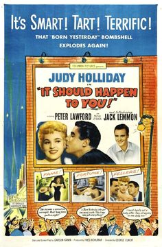 """""""It Should Happen to You!"""" (1953). Country: United States. Director: George Cukor. Cast: Judy Holliday, Peter Lawford, Jack Lemmon"""
