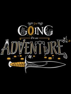 Engagement photo/Save the date card idaes: have a sign that says we're going on an adventure! (quote from the hobbit)