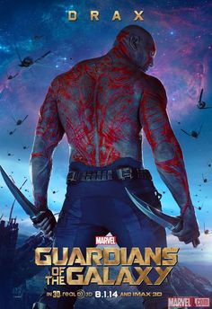 "Marvel's ""Guardians of the Galaxy"" Drax character poster, played by Dave Bautista. Visit http://Facebook.com/GuardiansoftheGalaxy for all the news and info!"