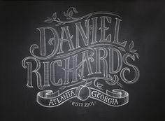 Daniel Richards Chalk Lettering by Chris Yoon, via Behance