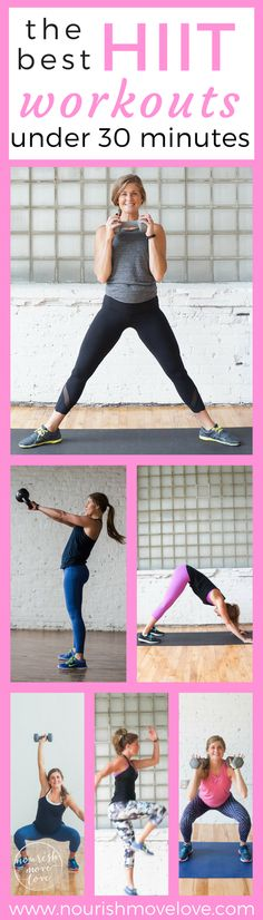 From bodyweight to kettlebells and timed intervals to repetitions; these 8 workouts are the best high intensity interval training workouts under 30 minutes | www.nourishmovelove.com