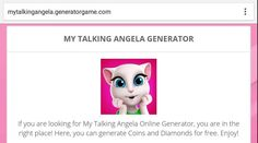 [NEW] MY TALKING ANGELA HACK ONLINE 2016 REAL WORKS: www.online.generatorgame.com  Add up to 999999 Coins and Diamonds each day for Free: www.online.generatorgame.com  No More Lies Guys! This Method 100% Real Works: www.online.generatorgame.com  Please SHARE this real working hack method: www.online.generatorgame.com  HOW TO USE:  1. Go to >>> www.online.generatorgame.com and choose My Talking Angela image (you will be redirect to My Talking Angela site)  2. Enter your My Talking Angela…