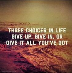 Three Choices In Life choices give quote life quote life quotes