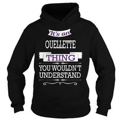 OUELLETTE OUELLETTEYEAR OUELLETTEBIRTHDAY OUELLETTEHOODIE OUELLETTENAME OUELLETTEHOODIES  TSHIRT FOR YOU