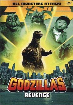 All Monsters Attack (1969) aka Godzilla's Revenge (1971) ..... ..... *Godzilla Collection*.