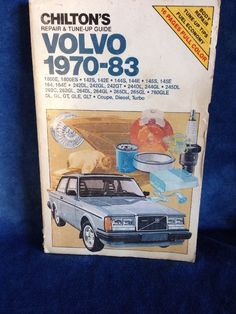 Chiltons Volvo 1970-83 Car Repair and Tune-up Guide