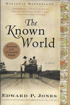 The Known World, Edward P. Jones. Henry Townsend, a black farmer and former slave, falls under the tutelage of William Robbins, the most powerful man in Manchester County, Virginia. A wonderful read, very poignant.