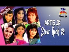 Artis JK - Slow Rock 89 (Best Kompilasi Slow Rock) - YouTube Karaoke, Pop, Nostalgia, Youtube, Music, Popular, Pop Music, Youtube Movies