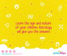 Discover and learn more about your children with #360kosmokids #EducationalAstrology