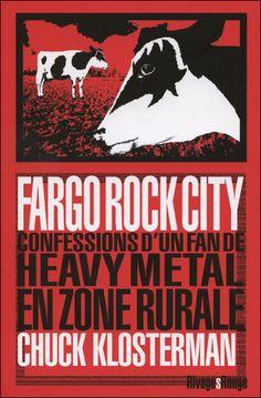 "Dakota du Nord : ""Fargo Rock City"" de Chuck Klosterman http://geekette.fr/2012/05/fargo-rock-city-de-chuck-klosterman-etat-du-dakota-du-nord/"