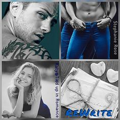 Title: Rewrite Author: Stephanie Rose Genre: Contemporary Romance Release Date: October 2017 Once upon a time, a girl l. Good Books, Romance, Author, In This Moment, Reading, Rose, Day, Romances, Writers