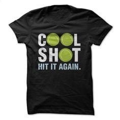 Cool Shot Tennis Great Funny Shirt T Shirts, Hoodies, Sweatshirts - #design t shirts #silk shirts. GET YOURS => https://www.sunfrog.com/Sports/Cool-Shot-Tennis-Great-Funny-Shirt.html?id=60505