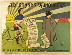 """Title: Deux Grands Vainqueurs / Artist: Mich / Origin: France - c. 1910 / 62 x 47 in (157 x 119 cm) / """"Two Great Victors 1907 - Peugeot Cycles Victories in ten years The sons of the Peugeot Brothers, manufacturers in Valentigney"""""""