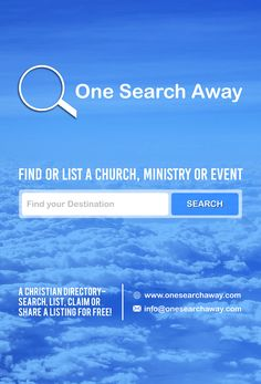 One Search Away is a platform that allows users to find or list a church, ministry or event online for free via our website or mobile app.   #church #ministry #events #Christianity #God #help #hope #love #apps #website #news #release #startups #marketing #promotion #free