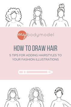 """Learn how to draw many different hairstyles on your fashion croquis sketch template with 5 step by step tips.  If you are a beginner to hairstyle drawing, or just in need of some helpful hacks, these basic """"do's"""" and """"don'ts"""" can help you navigate the challenge of sketching out your hair. These simple and easy tips will help you make your body model croquis even more """"You."""" Croquis Fashion, Fashion Sketches, How To Draw Hair, Learn To Draw, Different Braid Styles, Fashion Figure Templates, Illustration Example, Face Outline, Up For The Challenge"""