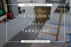 Sadzenie Roślin w Donicach Tarasowych — HOUSE LOVES House, Blog, Diy, Do It Yourself, Bricolage, Haus, Blogging, Handyman Projects, Homes