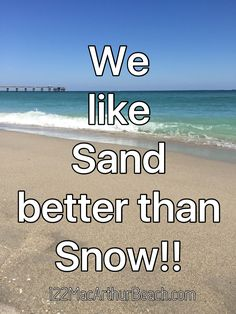I love 'em both but my passion lies with the sand